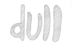 Dull: Materials and Properties Colouring Page