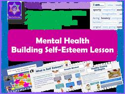 Self-Esteem Mental Health PSHE Lesson KS2   Teaching Resources