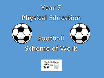 P.E Year 7 Football - Scheme of Work