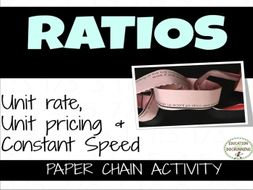 Ratio Word Problem Paper Chain Activity - Unit Rate, Unit Price and Constant Speed