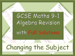 GCSE Algebra Revision 9-1 - Changing the Subject - with Full Solutions