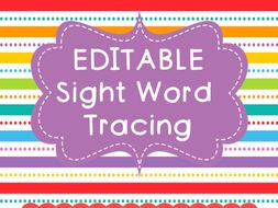 Sight Word Tracing EDITABLE