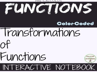Transformation of Functions Color and Black and White Foldables for Precalculus
