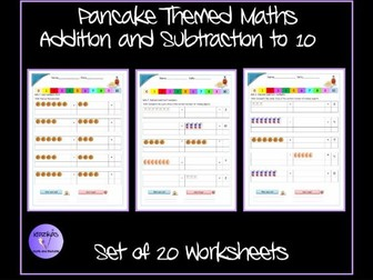 Pancake Day - Addition and Subtraction to 10 Worksheets