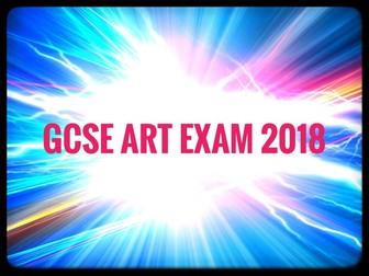 ART. GCSE Art Exam 2018. AQA and EdExcel.