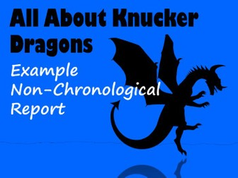 Example Dragon-Themed Non-Chronological Report, with Feature Identification Sheet & Answers