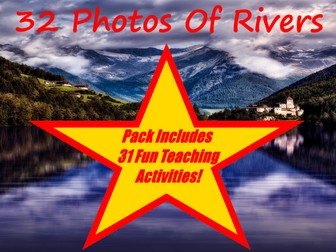 32 Images Of Rivers, River Activities And Habitats PowerPoint Presentation + 31 Fun Activity Cards
