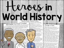 Heroes in World History: Mahatma Gandhi, Nelson Mandela, Elie Wiesel