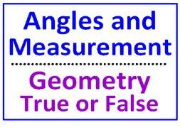 Angles, Degrees and Measurement PLUS Geometry Facts True or False (Both Sets)