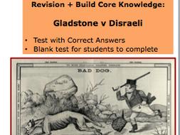 Revision and Building Core Knowledge: Gladstone v Disraeli. A-Level History Activity Britain