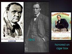 Clarence Darrow ~ Trial Lawyer ~ Criminal Law ~ Scopes Monkey ~ Leopold Loeb ET AL
