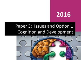 Paper 3 - COGNITION & DEVELOPMENT -  SPECIAL OFFER   Workbook & PowerPoint - Bundle