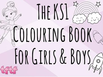 The Key Stage 1 Colouring Book for Girls and Boys