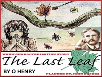THE LAST LEAF: WARM CHARACTERIZATION STORY - UNIT PLANS