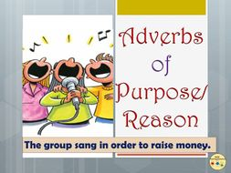 Adverb of Purpose Reason Worksheets Flashcards Posters