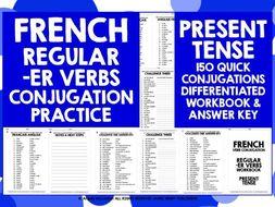 FRENCH -ER VERBS PRESENT TENSE WORKBOOK