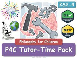 Tutor Form Time - P4C - Philosophy - P4C (X4)