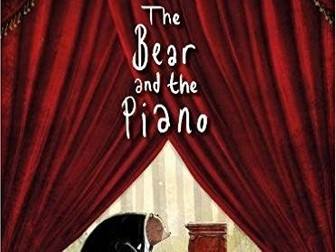 The Bear and the Piano by David Litchfield Reading Comprehension Questions