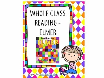 Whole Class Reading - Elmer
