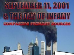 September 11, 2001 Terrorist Attack and The Day of Infamy: Compare The Speeches