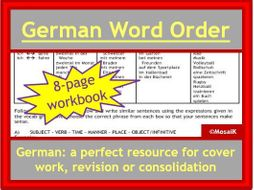 German word order - 8 page workbook, ideal for cover, revision, homework...