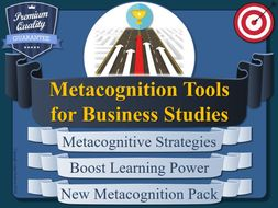 Metacognition & Business Studies Pack