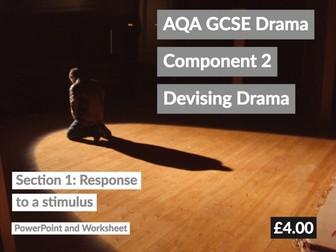 AQA GCSE Component 2 Drama Devised Drama Log Section 1: Response to Stimulus