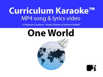'ONE WORLD' ~ MP4 Curriculum Karaoke™