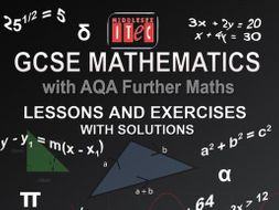 GCSE Mathematics with AQA Further Maths Lessons, Exercises and Solutions
