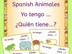 Spanish Animals Yo tengo...Quien tiene...? game - Los Animales