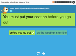 I can add a subordinate clause of time - Interactive Activity - Year 3 Spag