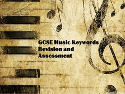 GCSE Music Keywords revision and assessment worksheets.