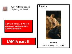 AQA Lit B (KS5) AS & A Level Aspects of Tragedy - KEATS  - ANNOTATED  POEM - LAMIA PART II