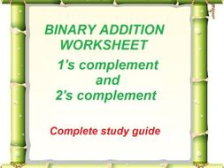Binary 1's and 2's complement Worksheet