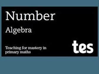 Algebra: Teaching for mastery booklet