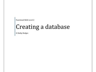 Creating a database - ICT or FS Level 2
