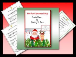 """Five Fun Christmas Songs """"SANTA CLAUS IS COMING TO TOWN"""""""