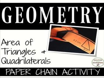 Area of quadrilaterals and triangles Paper Chain Activity