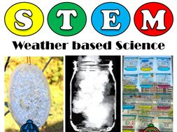 3 Weather STEM/TEAM based Activities: Science Experiments: Fun Learning Science