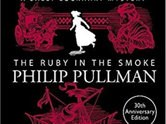 The Ruby in the Smoke - Reading Guide