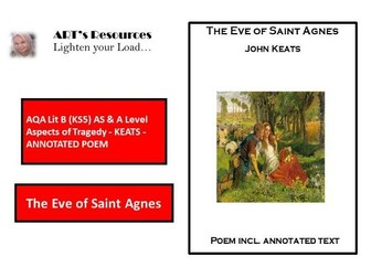 AQA Lit B (KS5) AS & A Level Aspects of Tragedy - KEATS  - ANNOTATION - THE EVE OF ST. AGNES