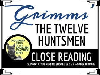 """The Twelve Huntsmen,"" a Grimms' Fairy Tale, Close Reading Questions & Text"