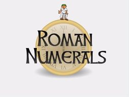 KS2:  Roman Numerals Resource Pack (UPDATED)