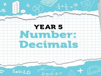 Year 5 Decimals: Week 3 Summer Term - Resources for White Rose Maths