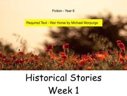 Year 6 - Historical Stories (Week 1 of 3)