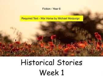 Year 6 - Historical Stories. This presentation contains 5 of the 15 whole lessons in this unit.