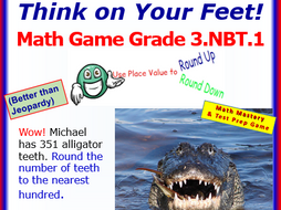 3.NBT.1 THINK ON YOUR FEET MATH! Interactive Test Prep Game—Round to the Nearest 10 or 100