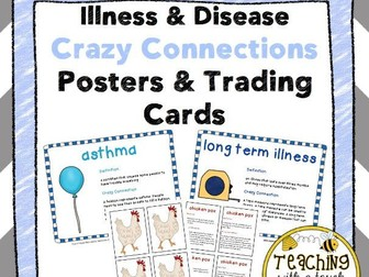 Illness and Disease Vocabulary: Crazy Connections Posters and Trading Cards