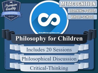 Metacognition - Philosophy for Children (P4C) Collection (x20) [Metacognitive Tool 14/20]