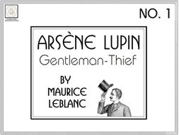 Advanced French Reading Comprehension: Arsène Lupin, Gentleman-Thief, No. 1